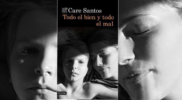 Los mejores libros para regalar en Navidad - Todo el bien y todo el mal de Care Santos