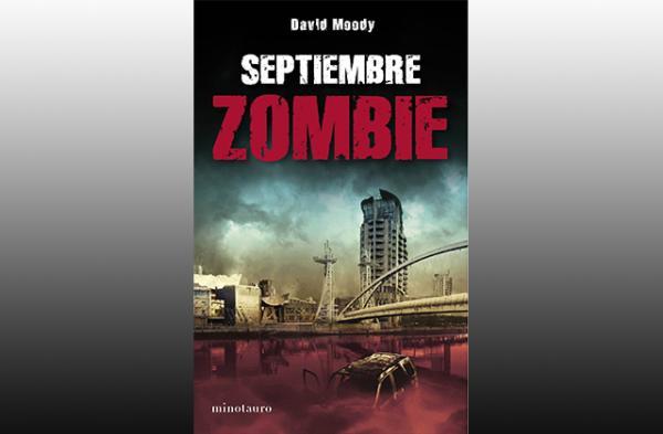 Los mejores libros de zombies - Septiembre Zombie de David Moody