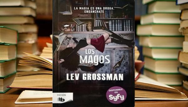 10 libros parecidos a Harry Potter - Los Magos de Lev Grossman, uno de los libros más parecidos a Harry Potter