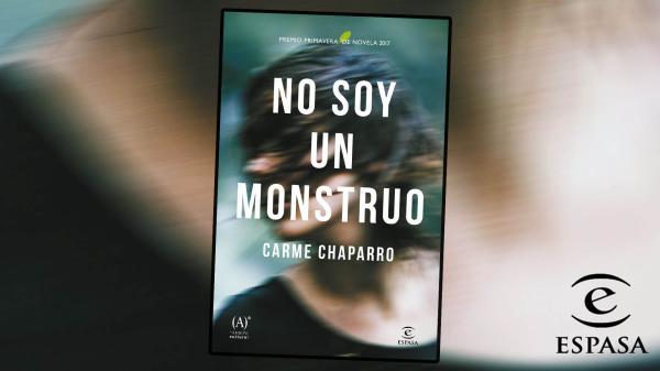 8 libros recomendados para mujeres - No soy un monstruo, de Carme Chaparro